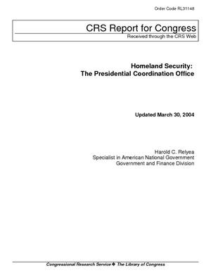 Homeland Security: The Presidential Coordination Office