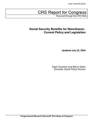 Social Security Benefits for Noncitizens: Current Policy and Legislation