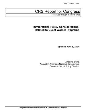 Immigration: Policy Considerations Related to Guest Worker Programs
