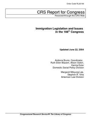 Immigration Legislation and Issues in the 108th Congress