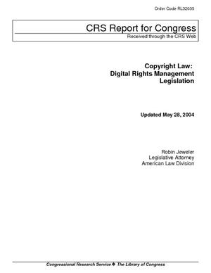 Copyright Law: Digital Rights Management Legislation