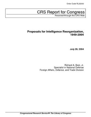 Proposals for Intelligence Reorganization, 1949-2004