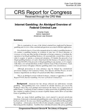 Internet Gambling: An Abridged Overview of Federal Criminal Law
