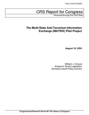 The Multi-State Anti-Terrorism Information Exchange (MATRIX) Pilot Project