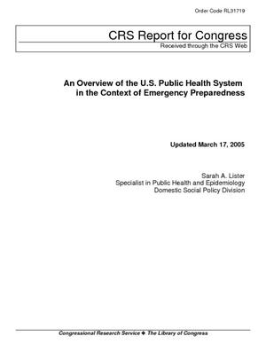 An Overview of the U.S. Public Health System in the Context of Emergency Preparedness