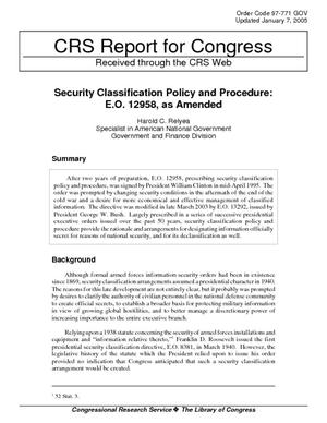 Security Classification Policy and Procedure: E.O. 12958, as Amended