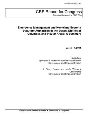 Emergency Management and Homeland Security Statutory Authorities in the States, District of Columbia, and Insular Areas: A Summary