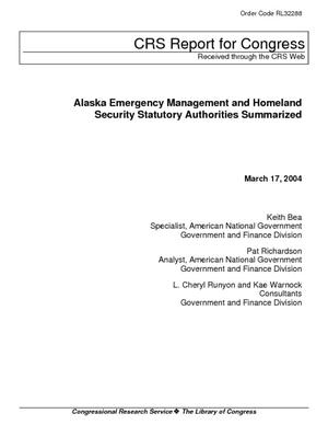 Alaska Emergency Management and Homeland Security Statutory Authorities Summarized