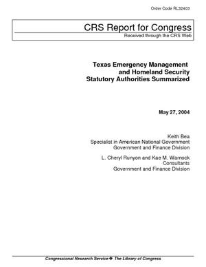 Texas Emergency Management and Homeland Security Statutory Authorities Summarized