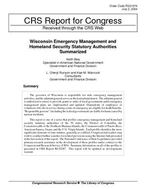 Wisconsin Emergency Management and Homeland Security Statutory Authorities Summarized