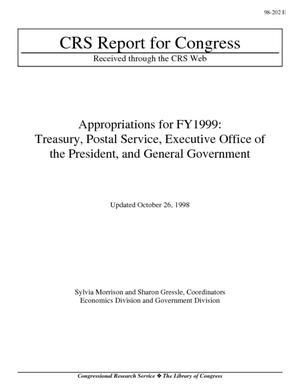 Appropriations for FY1999: Treasury, Postal Service, Executive Office of the President, and General Government
