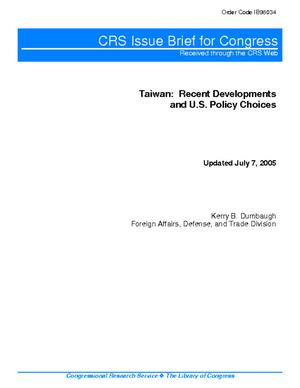 Taiwan: Recent Developments and U.S. Policy Choices