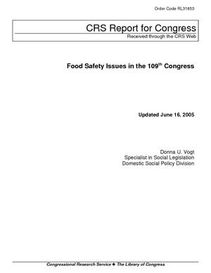 Food Safety Issues in the 109th Congress