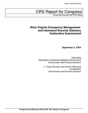 West Virginia Emergency Management and Homeland Security Statutory Authorities Summarized