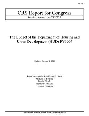The Budget of the Department of Housing and Urban Development (HUD) FY1999