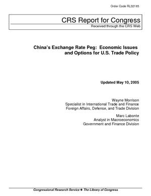 China's Exchange Rate Peg:  Economic Issues and Options for U.S. Trade Policy