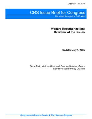 Welfare Reauthorization: Overview of the Issues