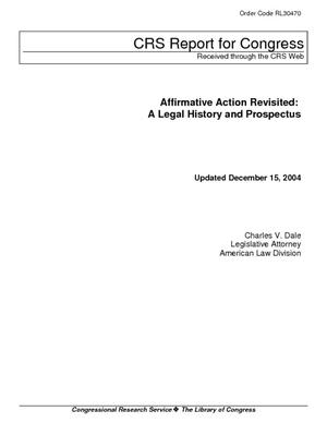 Affirmative Action Revisited: A Legal History and Prospectus