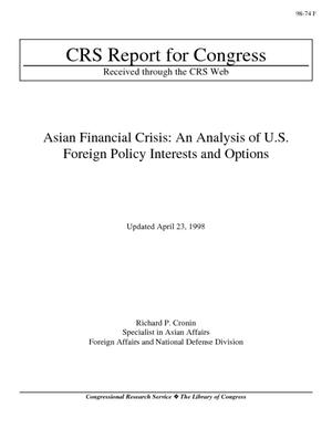Asian Financial Crisis: An Analysis of U.S. Foreign Policy Interests and Options