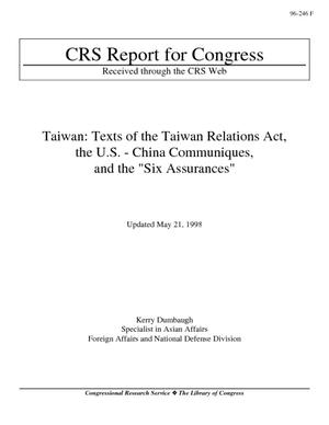 "Taiwan: Texts of the Taiwan Relations Act, the U.S. - China Communiques, and the ""Six Assurances"""