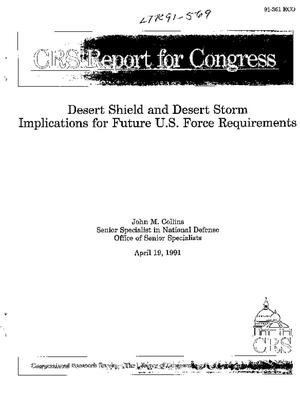 Desert Shield and Desert Storm Implications for Future U.S. Force Requirements