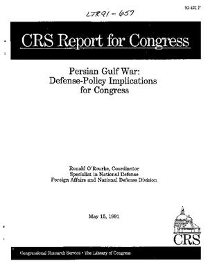 Persian Gulf War: Defense-Policy Implications for Congress