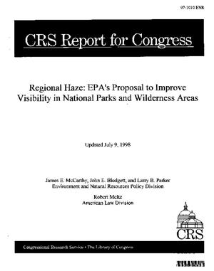 Regional Haze: EPA's Proposal to Improve Visibility in National Parks and Wilderness Areas
