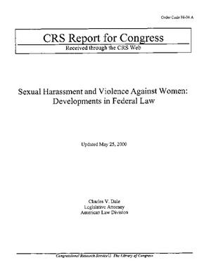 Sexual Harassment and Violence Against Women: Developments in Federal Law