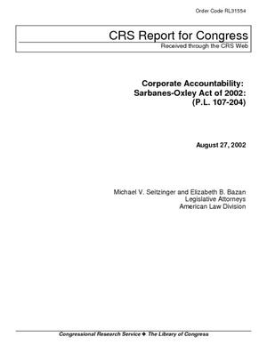 Corporate Accountability: Sarbanes-Oxley Act of 2002: (P.L. 107-204)
