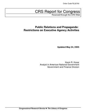 Public Relations and Propaganda: Restrictions on Executive Agency Activities