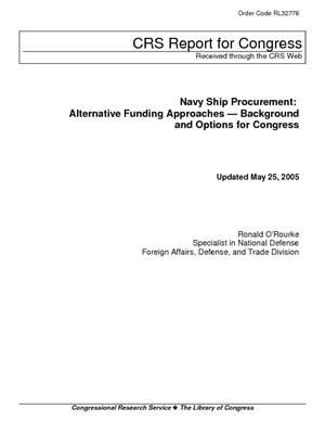 Navy Ship Procurement: Alternative Funding Approaches - Background and Options for Congress