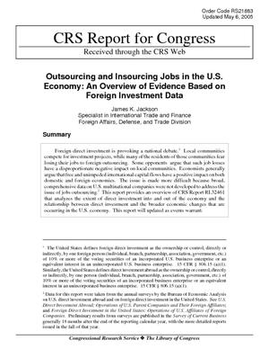 Outsourcing and Insourcing Jobs in the U.S. Economy: An Overview of Evidence Based on Foreign Investment Data