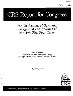The Unification of Germany: Background and Analysis of the Two-Plus-Four Talks