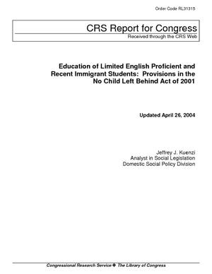 Education of Limited English Proficient and Recent Immigrant Students: Provisions in the No Child Left Behind Act of 2001