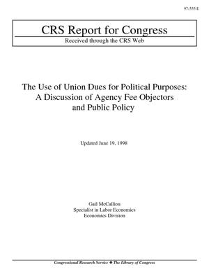 The Use of Union Dues for Political Purposes: A Discussion of Agency Fee Objectors and Public Policy