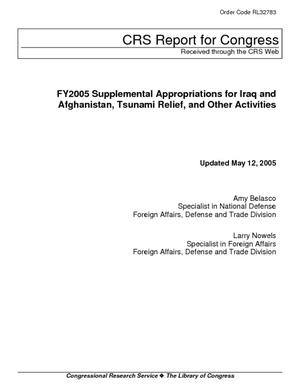 FY2005 Supplemental Appropriations for Iraq and Afghanistan, Tsunami Relief, and Other Activities