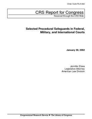Selected Procedural Safeguards in Federal, Military, and International Courts