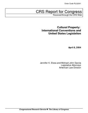 Cultural Property: International Conventions and United States Legislation