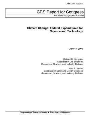 Climate Change: Federal Expenditures for Science and Technology