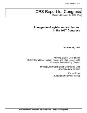 Immigration Legislation and Issues in the 109th Congress