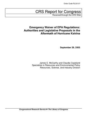 Emergency Waiver of EPA Regulations: Authorities and Legislative Proposals in the Aftermath of Hurricane Katrina