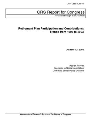 Retirement Plan Participation and Contributions: Trends from 1998 to 2003