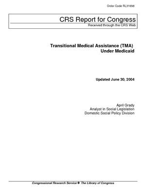 Transitional Medical Assistance (TMA) Under Medicaid