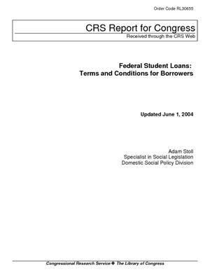 Federal Student Loans: Terms and Conditions for Borrowers