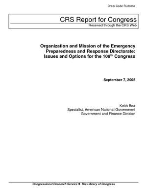 Organization and Mission of the Emergency Preparedness and Response Directorate: Issues and Options for the 109th Congress