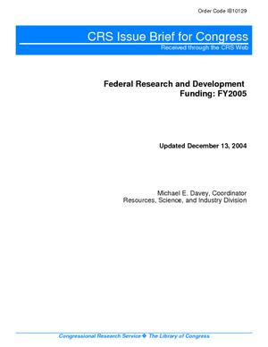 Federal Research and Development Funding: FY2005