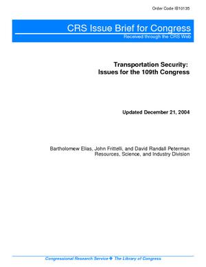 Transportation Security: Issues for the 109th Congress