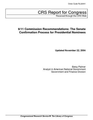 9/11 Commission Recommendations: The Senate Confirmation Process for Presidential Nominees