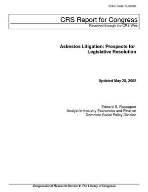 Asbestos Litigation: Prospects for Legislative Resolution