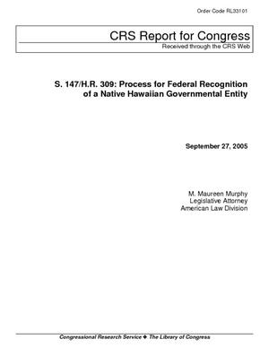 S. 147/H.R. 309: Process for Federal Recognition of a Native Hawaiian Governmental Entity